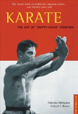 Karate: The Classic Work on Traditional Japanese Karate (Paperback)
