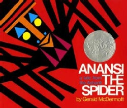 Anansi the Spider: A Tale from the Ashanti (Paperback)