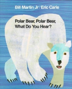 Polar Bear, Polar Bear, What Do You Hear? (Hardcover)