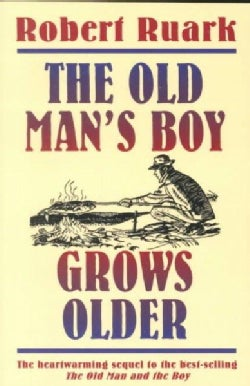The Old Man's Boy Grows Older (Paperback)