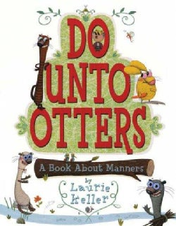 Do Unto Otters: A Book About Manners (Hardcover)
