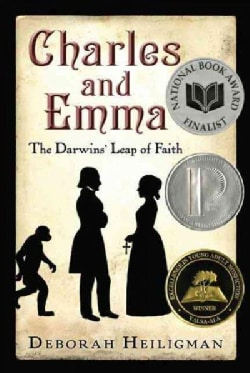 Charles and Emma: The Darwins' Leap of Faith (Hardcover)