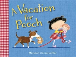 A Vacation for Pooch (Hardcover)