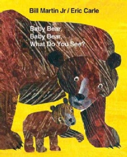 Baby Bear, Baby Bear, What Do You See? (Paperback)