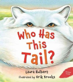 Who Has This Tail? (Hardcover)