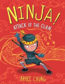 Ninja! Attack of the Clan (Hardcover)