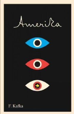 Amerika: The Missing Person: A New Translation, Based on the Restored Text (Paperback)