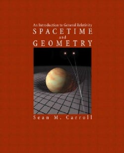 Spacetime and Geometry: An Introduction to General Relativity (Hardcover)