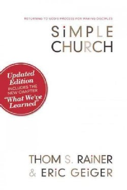 Simple Church: Returning to God's Process for Making Disciples (Paperback)