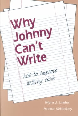 Why Johnny Can't Write: How to Improve Writing Skills (Paperback)
