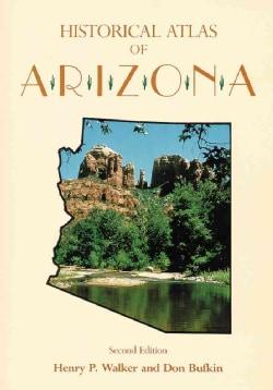 Historical Atlas of Arizona (Paperback)
