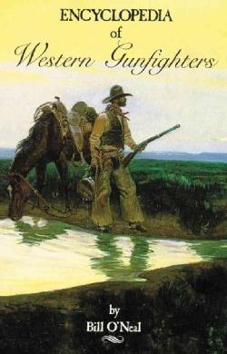 Encyclopedia of Western Gunfighters (Paperback)