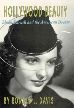 Hollywood Beauty: Linda Darnell and the American Dream (Paperback)