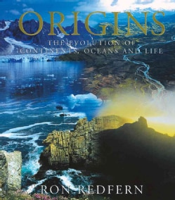Origins: The Evolution of Continents, Oceans, and Life (Hardcover)