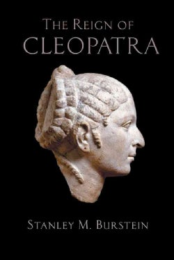 The Reign of Cleopatra (Paperback)