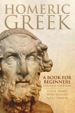 Homeric Greek: A Book for Beginners (Paperback)