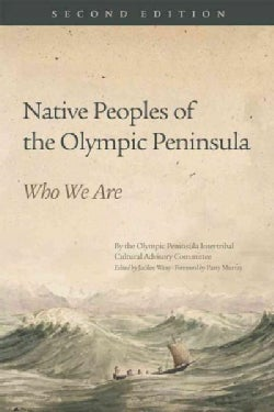 Native Peoples of the Olympic Peninsula: Who We Are (Paperback)