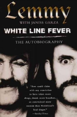 White Line Fever: The Autobiography (Paperback)