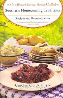 Southern Homecoming Traditions: Recipes and Remembrances (Paperback)