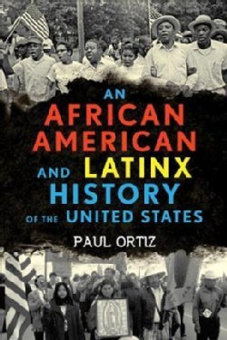 An African American and Latinx History of the United States (Hardcover)