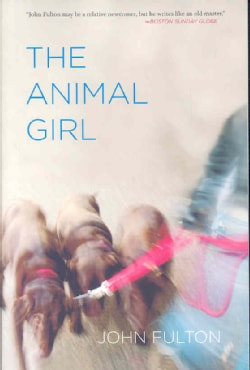 The Animal Girl: Two Novellas and Three Stories (Paperback)