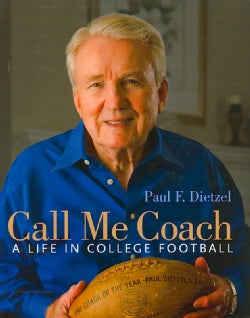 Call Me Coach: A Life in College Football (Hardcover)