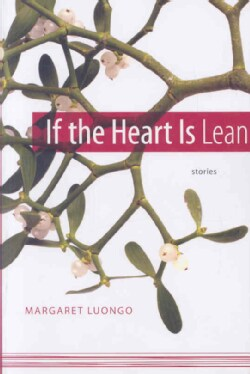 If the Heart Is Lean: Stories (Paperback)