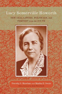 Lucy Somerville Howorth: New Deal Lawyer, Politician, and Feminist from the South (Paperback)