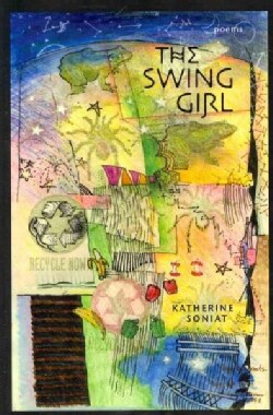 The Swing Girl: Poems (Paperback)