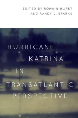 Hurricane Katrina in Transatlantic Perspective (Paperback)