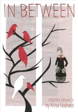 In Between: The Poetry Comics of Mita Mahato (Paperback)