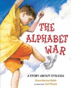 The Alphabet War: A Story About Dyslexia (Paperback)