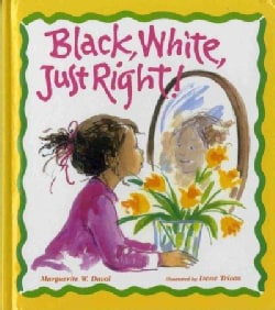 Black, White, Just Right! (Hardcover)