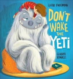 Don't Wake the Yeti! (Hardcover)