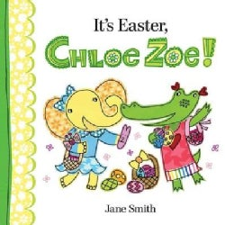 It's Easter, Chloe Zoe! (Hardcover)