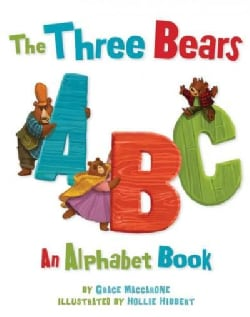 The Three Bears ABC: An Alphabet Book (Hardcover)