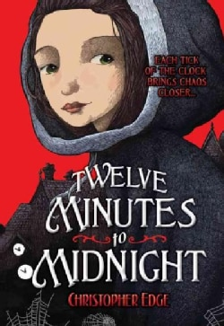 Twelve Minutes to Midnight (Hardcover)