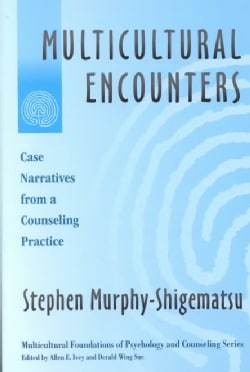 Multicultural Encounters: Cases Narratives from a Counseling Practice (Paperback)