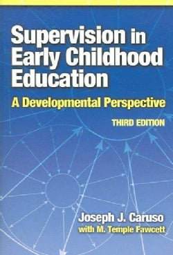 Supervision in Early Childhood Education: A Developmental Perspective (Paperback)