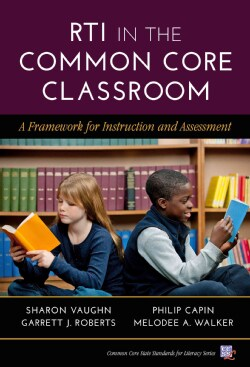 RTI in the Common Core Classroom: A Framework for Instruction and Assessment  (Paperback)