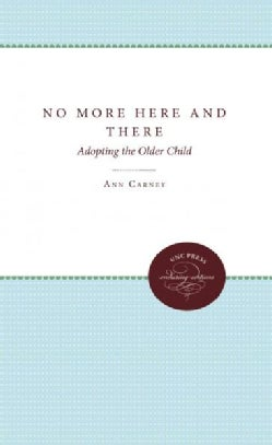 No More Here and There: Adopting the Older Child (Paperback)