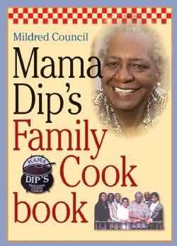 Mama Dip's Family Cookbook (Hardcover)