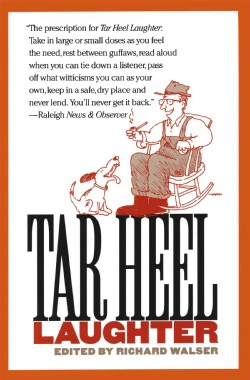 Tar Heel Laughter (Paperback)