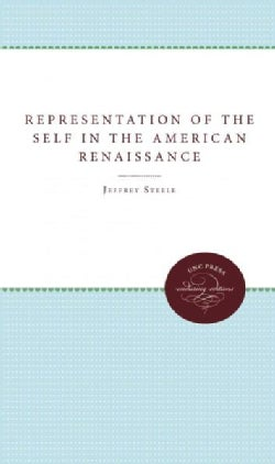 Representation of the Self in the American Renaissance (Paperback)