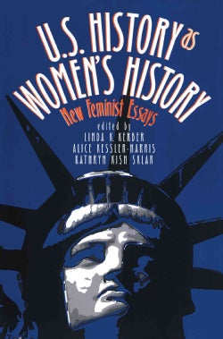 U.S. History As Women's History: New Feminist Essays (Paperback)