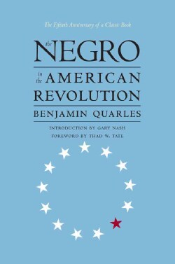 The Negro in the American Revolution (Paperback)