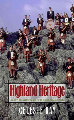 Highland Heritage: Scottish Americans in the American South (Paperback)