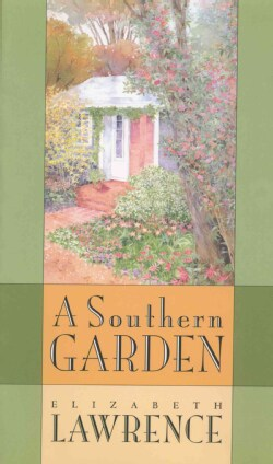 A Southern Garden (Paperback)