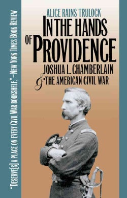 In the Hands of Providence: Joshua L. Chamberlain and the American Civil War (Paperback)