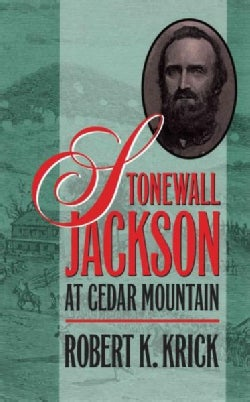 Stonewall Jackson at Cedar Mountain (Paperback)
